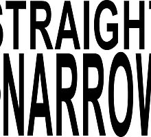 straight not narrow by chromatosis