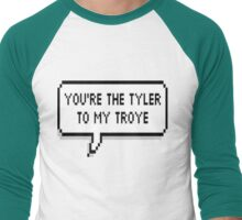 You're The Tyler To My Troye Men's Baseball ¾ T-Shirt