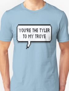 You're The Tyler To My Troye T-Shirt