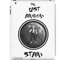 The Last Android Stand - Android 18 iPad Case/Skin