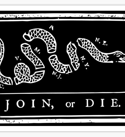 Join or Die - Black and White Sticker