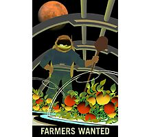 Mars - Farmers Wanted Photographic Print