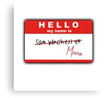Hello My Name Is - Sam Winchester Canvas Print