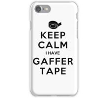 KEEP CALM I HAVE GAFFER TAPE iPhone Case/Skin