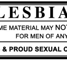 lesbian warning label Sticker