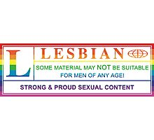 lesbian warning label Photographic Print