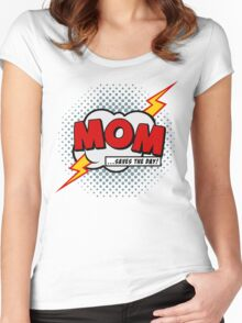 Mum saves the day Women's Fitted Scoop T-Shirt