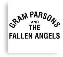 Gram Parsons and the Fallen Angels (black) Canvas Print