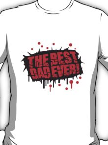 Cool The Best Dad Ever Graffiti Design T-Shirt