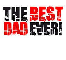 Cool The Best Dad Ever Design by Style-O-Mat