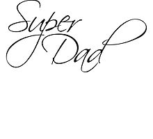 Cool Super Dad Text Logo by Style-O-Mat
