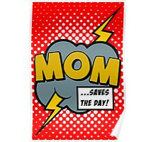Mom saves the day Poster