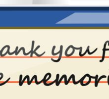 Thank You For The Memories Sticker