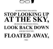 John Green Quote Poster - Gotta stop looking up at the sky  by Alexandrico
