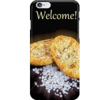 Welcome! iPhone Case/Skin