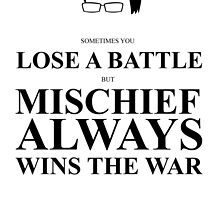 John Green Quote Poster - Mischief always wins the war  by Alexandrico