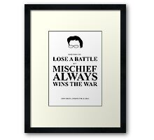 John Green Quote Poster - Mischief always wins the war  Framed Print