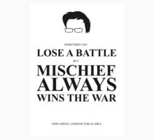 John Green Quote Poster - Mischief always wins the war  Kids Clothes