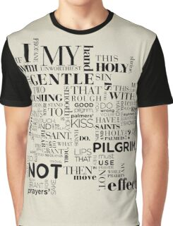 Romeo & Juliet Quote Graphic T-Shirt