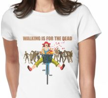 BIKE! Walking Is For The Dead Womens Fitted T-Shirt