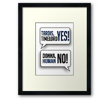 Tardis, Timelord, YES! Framed Print