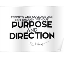 purpose and direction - John F. Kennedy Poster