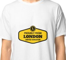 Proudly From London United Kingdom Classic T-Shirt
