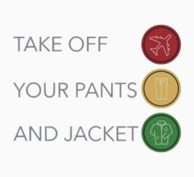 Take Off Your Pants And Jacket by oopsitskyra