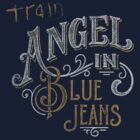 Train - Angel In Blue Jeans by ILoveTrain