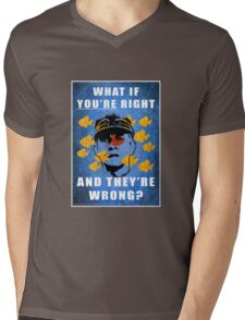 What if you're right Mens V-Neck T-Shirt