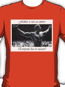 Arnold motivation T-Shirt