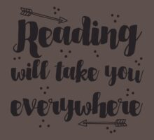 Reading will take you everywhere  One Piece - Short Sleeve