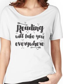 Reading will take you everywhere  Women's Relaxed Fit T-Shirt