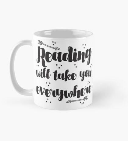 Reading will take you everywhere  Mug