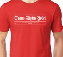 Trans Alpine Yodel Newspaper - Grand Budapest Hotel (white) Unisex T-Shirt