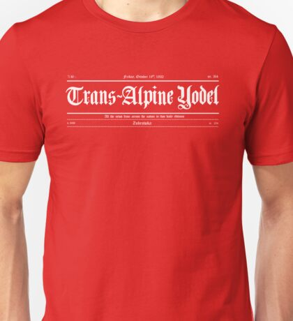 Trans Alpine Yodel Newspaper - Grand Budapest Hotel (white) Unisex T-Shirt