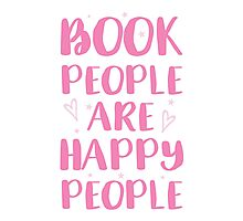 book people are happy people Photographic Print
