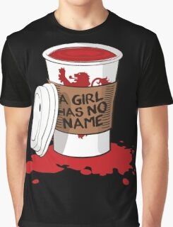 A girl has no name!  Graphic T-Shirt