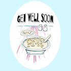 Get Well Soon  by Michelle Walker