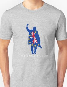 The Brexit Club Unisex T-Shirt