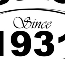 Fabulous Since 1931 Sticker