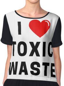 I Love Toxic Waste T-Shirt Chiffon Top