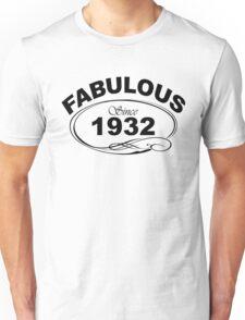 Fabulous Since 1932 Unisex T-Shirt