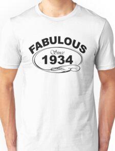 Fabulous Since 1934 Unisex T-Shirt