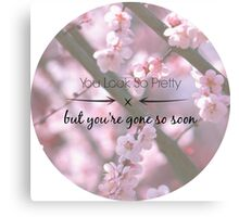 You're a Cherry Blossom  Canvas Print