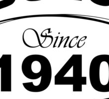 Fabulous Since 1940 Sticker