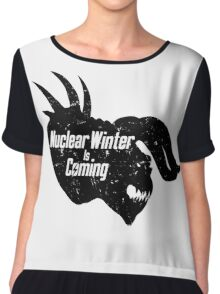 NUCLEAR WINTER IS COMING Chiffon Top