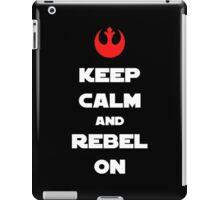 Kepp Calm and Rebel On! iPad Case/Skin
