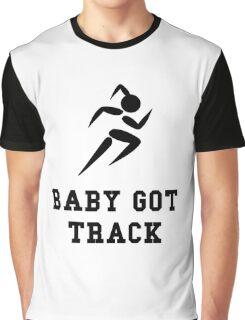 Baby Got Track Graphic T-Shirt