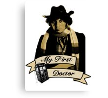 My first Doctor (Who) Fourth 4th Tom Baker Canvas Print